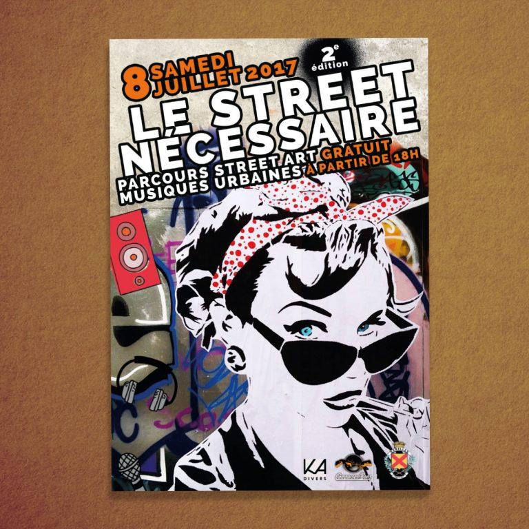 Affiche festival Le Street Nécessaire 2017